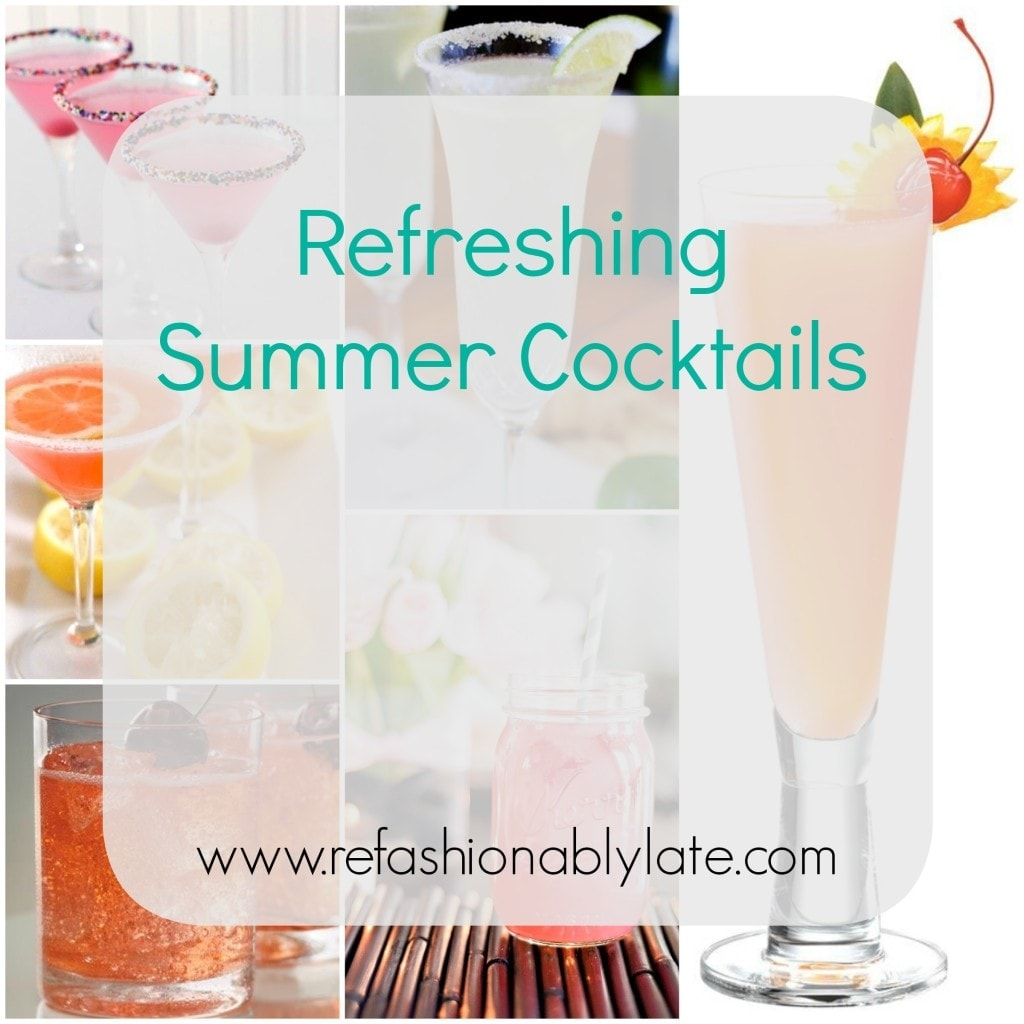 Refreshing Summer Cocktails - www.refashionablylate.com