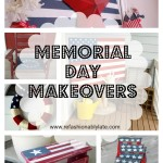 Memorial Day Makeovers