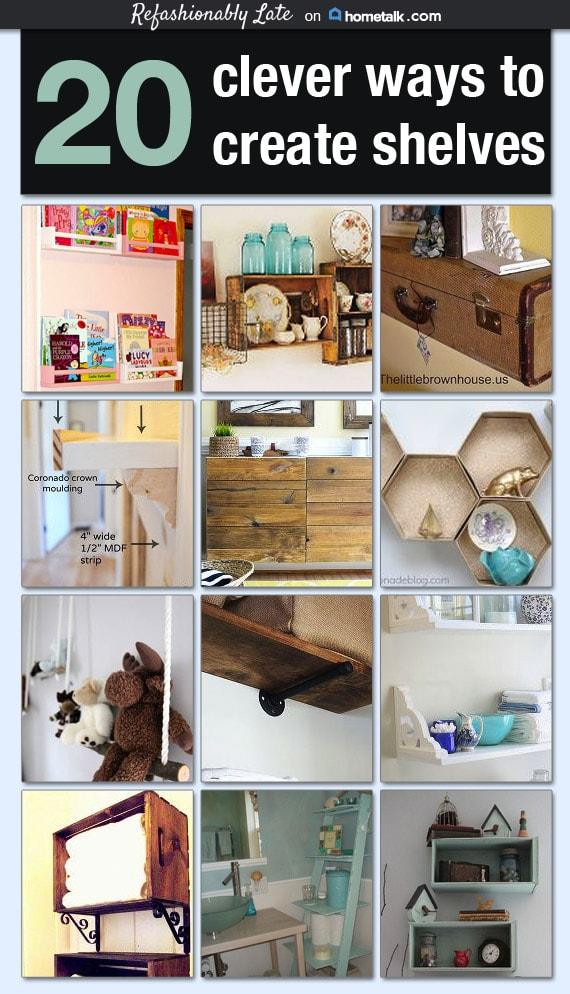 20 Clever Ways to Create Shelves - www.refashionablylate.com