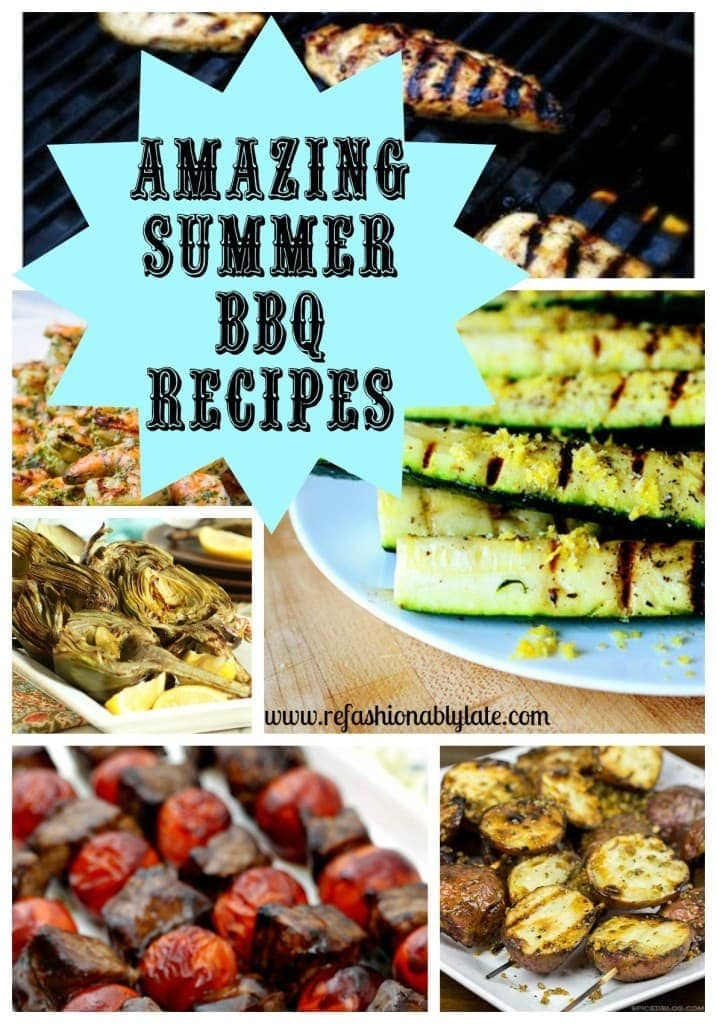 Amazing Summer BBQ Recipes - www.refashionablylate.com