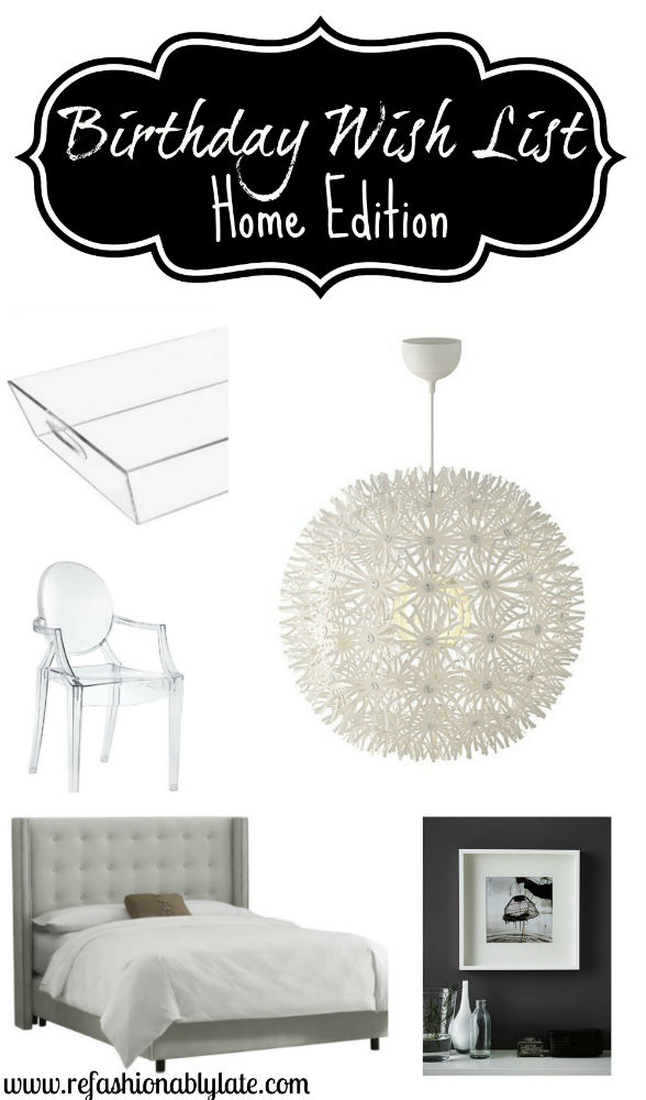 Birthday Wish List For The Home - www.refashionablylate.com