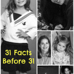 31 Facts Before I Turn 31