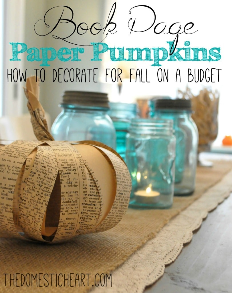 Book Page Paper Pumpkins - The Domestic Heart