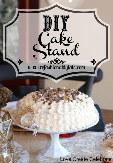 DIY Cake Stand - LCC