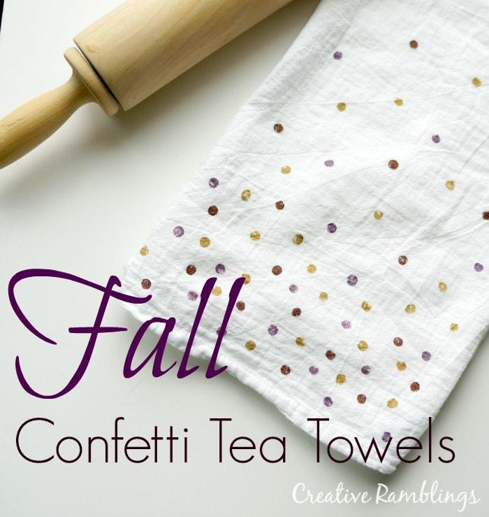 Fall Confetti Tea Towels - Creative Ramblings