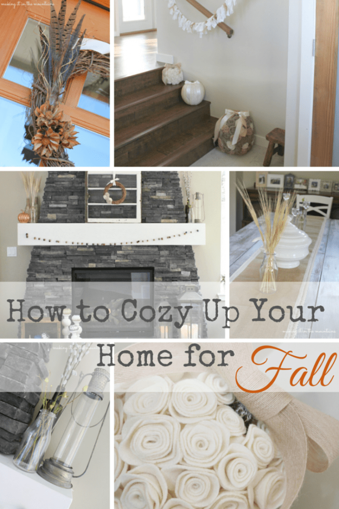 How to Cozy Up Your Home for Fall - Making it in the Mountains