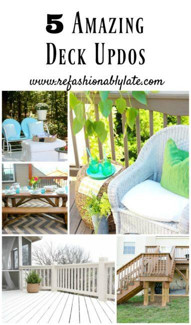 5 Amazing Deck Updos - www.refashionablylate.com