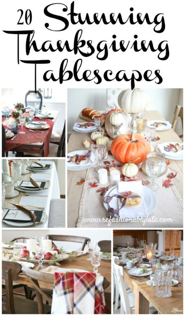 20 Stunning Thanksgiving Tablescapes - www.refashionablylate.com