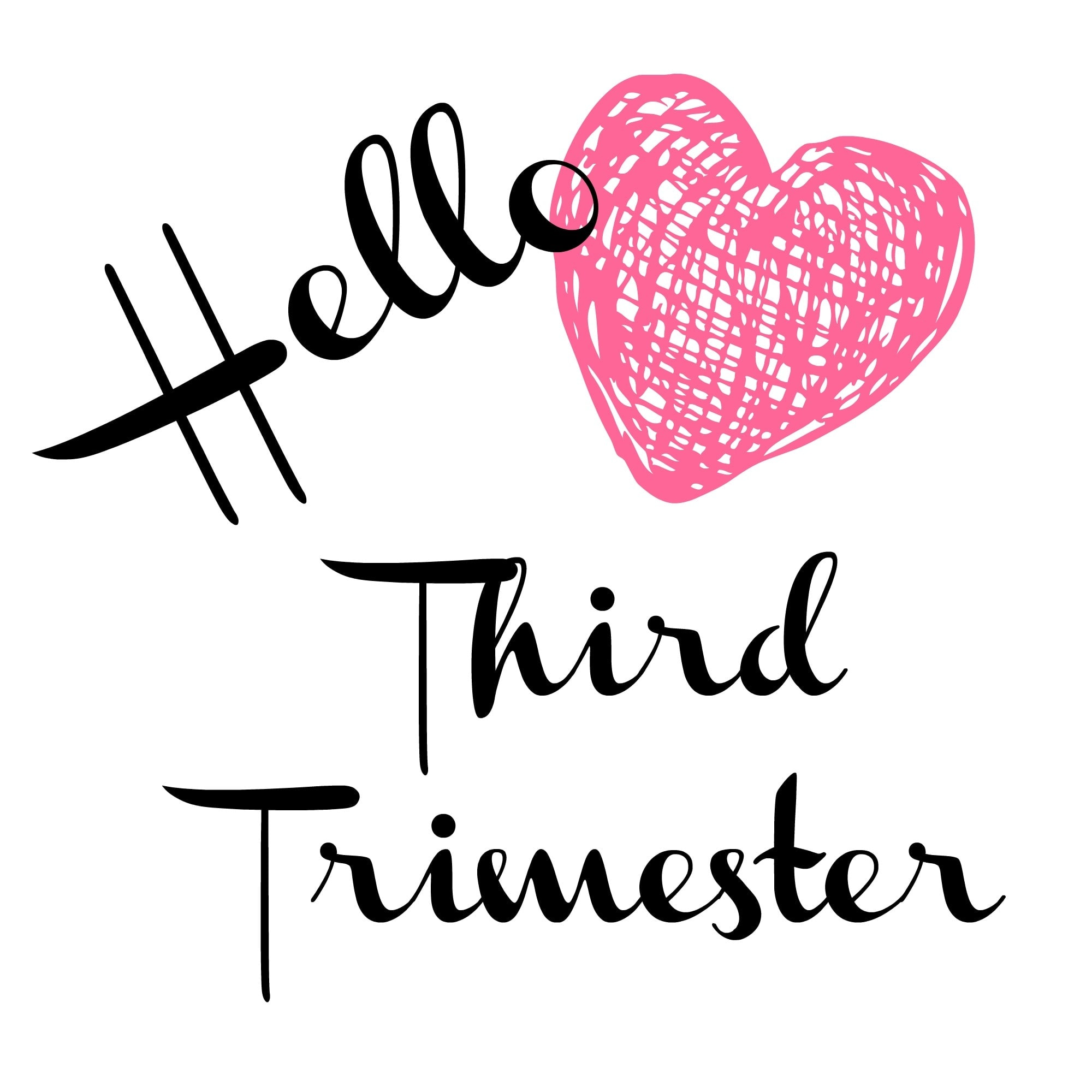 Image result for hello 3rd trimester