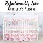 One Room Challenge Week 3 – Nursery