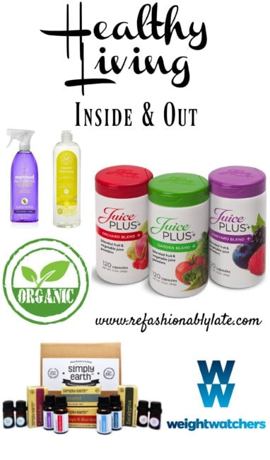 Healthy Living Inside & Out - www.refashionablylate.com