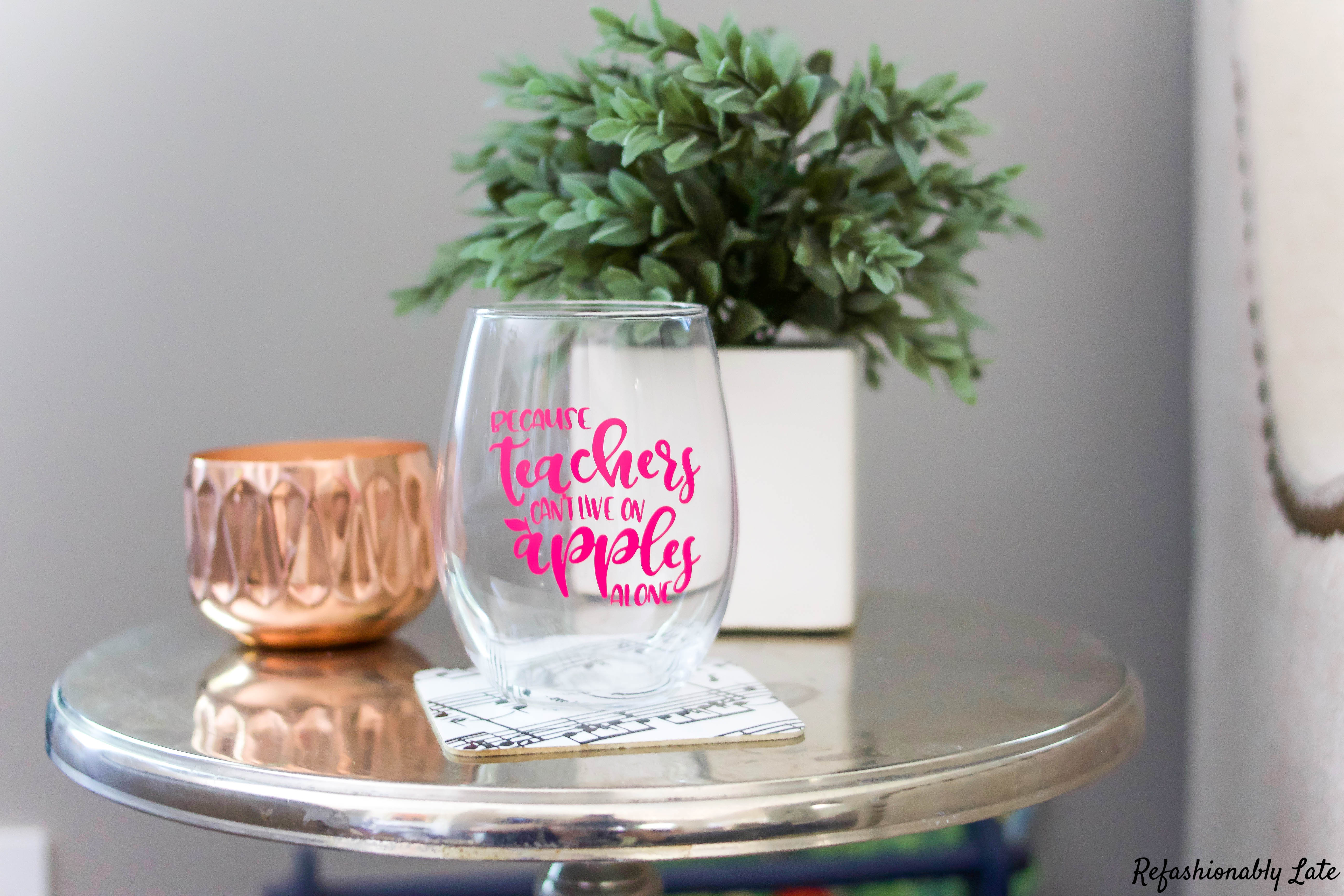 Teacher Wine Glass My Dollar Store DIY - www.refashionablylate.com