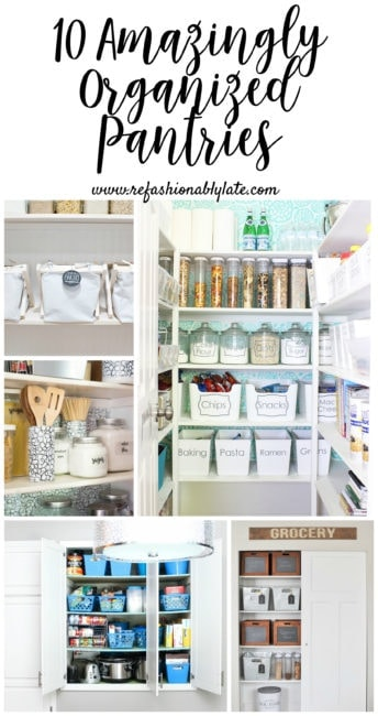collage of beautifully organized pantries and text reading 10 amazingly organized pantries
