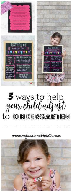 3 Ways to Help Your Child Adjust to Kindergarten - www.refashionablylate.com