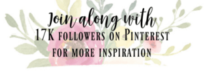 faded floral background with text join along with 17k followers on pinterest for more inspiration