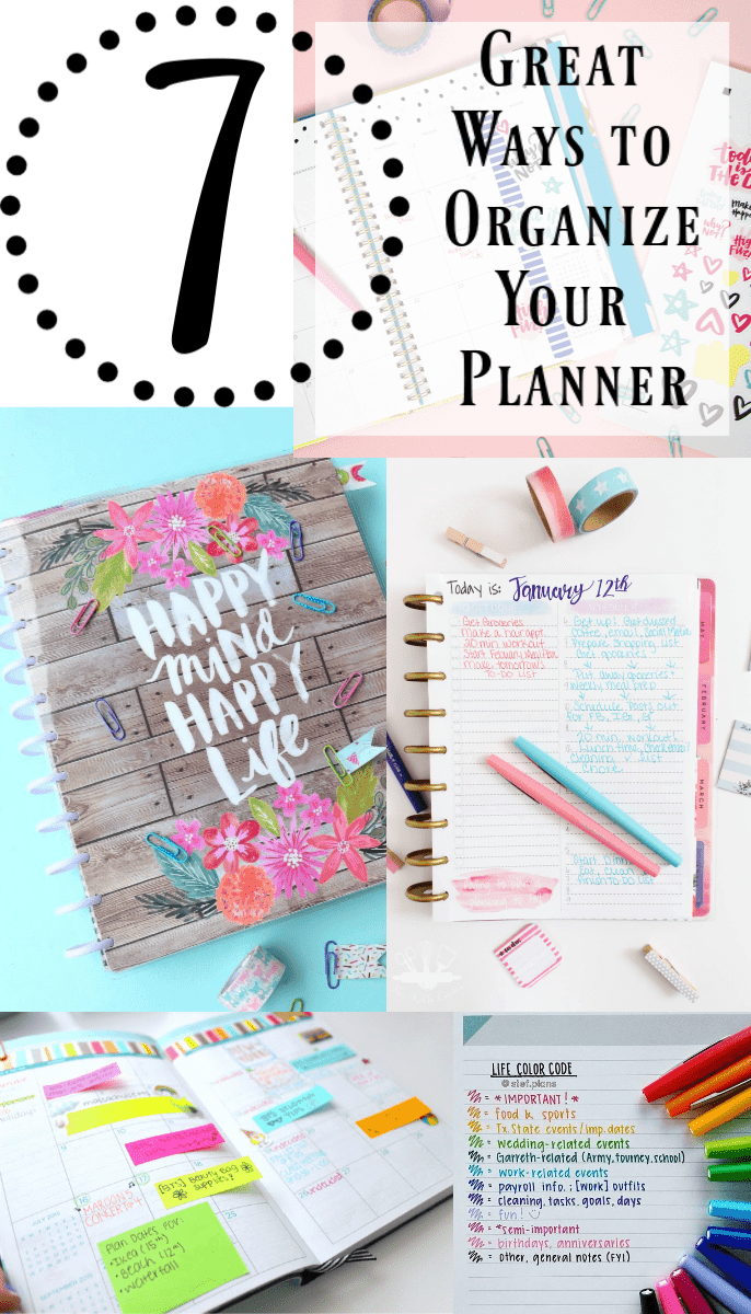 Collage Of Various Journals With Text Reading 7 Great Ways To Organize Your Planner